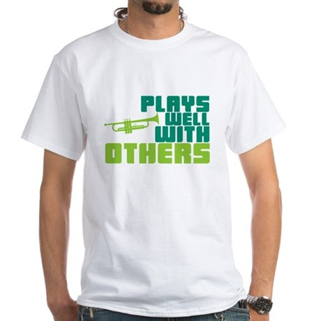 Plays Well with Others White T-Shirt