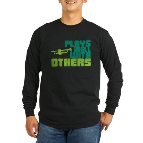 Plays Well with Others Long Sleeve Dark T-Shirt