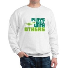Plays Well with Others Sweatshirt