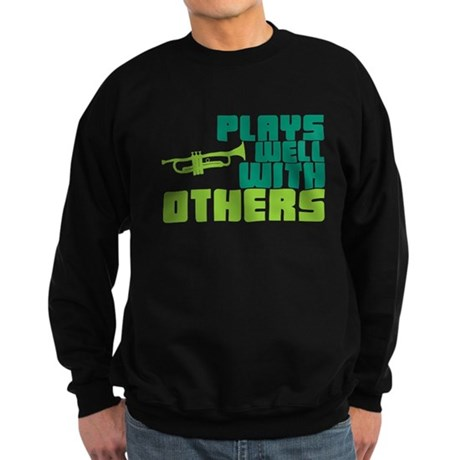 Plays Well with Others Sweatshirt (dark)