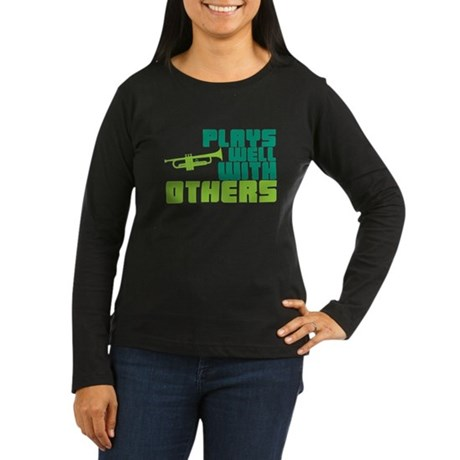 Plays Well with Others Women's Long Sleeve Dark T-