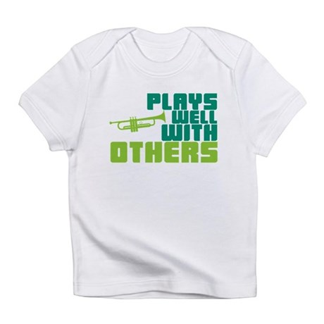Plays Well with Others Infant T-Shirt