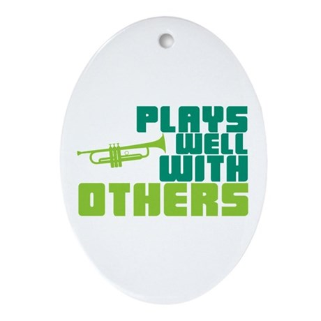 Plays Well with Others Ornament (Oval)