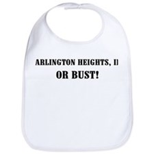 Arlington Heights or Bust! Bib