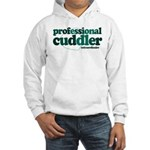 Professional Cuddler Hooded Sweatshirt