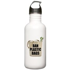 Ban Plastic Bags Water Bottle