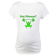 Got Fitness? Shirt