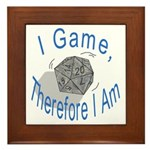 d20 I Game therfore I am Framed Tile