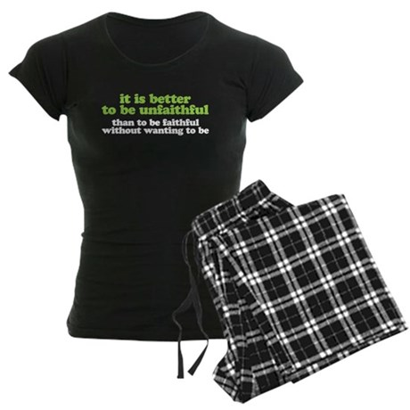 It is better to be unfaithful Women's Dark Pajamas