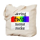 having two moms rocks Tote Bag