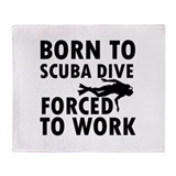Born to Scuba Dive Throw Blanket