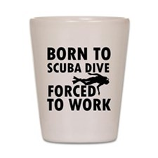 Born to Scuba Dive Shot Glass