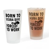 Born to Scuba Dive Drinking Glass