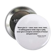 Winston Churchill: Never give in Button