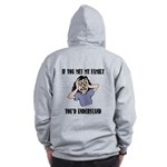 If You Met My Family Zip Hoodie