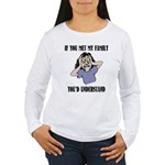 If You Met My Family Women's Long Sleeve T-Shirt