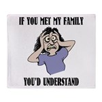 If You Met My Family Throw Blanket