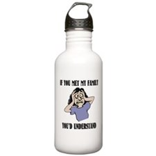 If You Met My Family Water Bottle