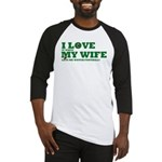 Funny my wife football Baseball Jersey
