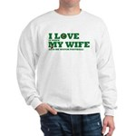 Funny my wife football Sweatshirt