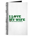 Funny my wife football Journal