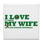 Funny my wife football Tile Coaster
