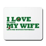 Funny my wife football Mousepad