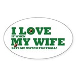 Funny my wife football Sticker (Oval 10 pk)
