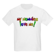 My Mommies Luv Me Kids T-Shirt