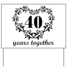 40th Anniversary Heart Yard Sign