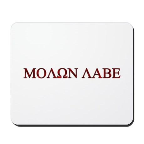 "Molon Labe (""Come take them"") Mousepad"