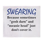 Swearing Throw Blanket