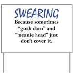 Swearing Yard Sign