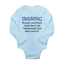 Swearing Long Sleeve Infant Bodysuit