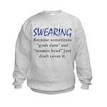 Swearing Kids Sweatshirt