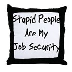 Job Security Throw Pillow