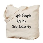 Job Security Tote Bag