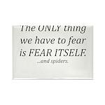 Fear Itself Rectangle Magnet