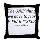 Fear Itself Throw Pillow