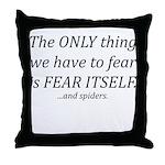 Fear Itself Throw Pillow