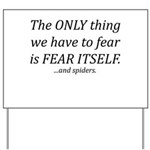 Fear Itself Yard Sign