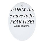 Fear Itself Ornament (Oval)