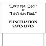 Punctuation Saves Yard Sign
