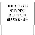 Anger Management Yard Sign