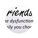 Friends Dysfunction 3.5