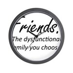 Friends Dysfunction Wall Clock