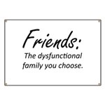 Friends Dysfunction Banner