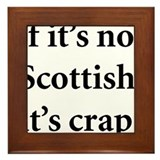 Scottish Crap Framed Tile