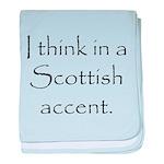 Scottish Accent baby blanket