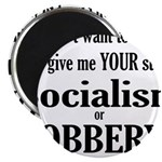 Socialism Robbery Magnet